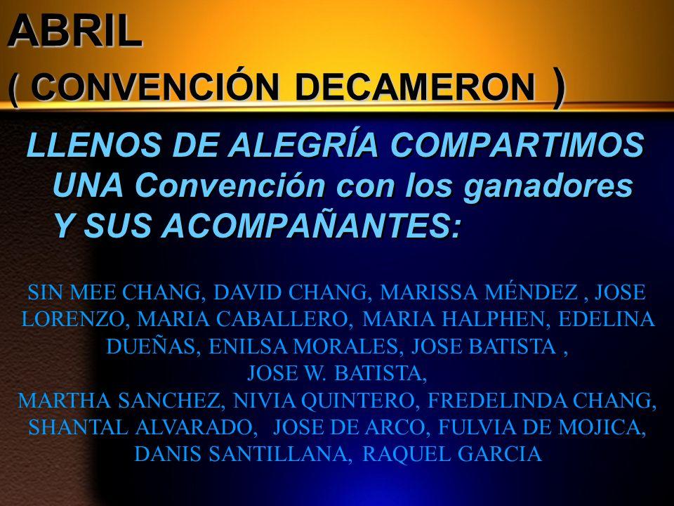 ABRIL ( CONVENCIÓN DECAMERON )