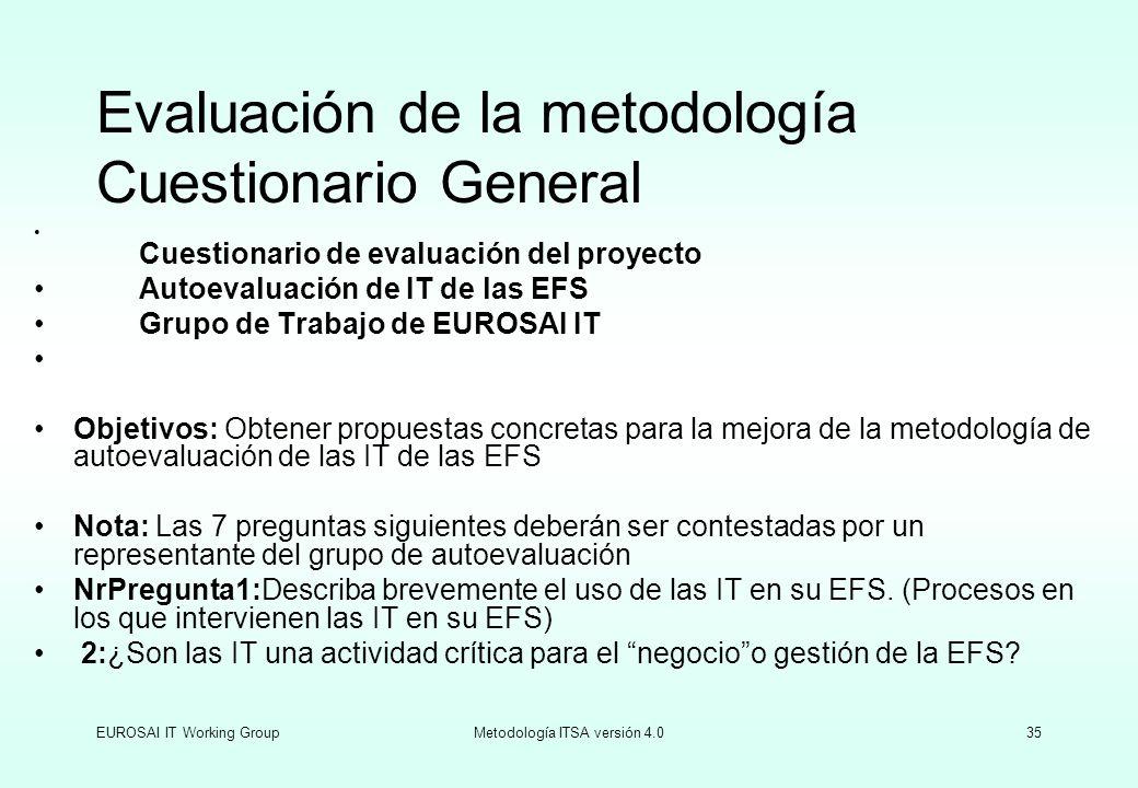 Evaluación de la metodología Cuestionario General