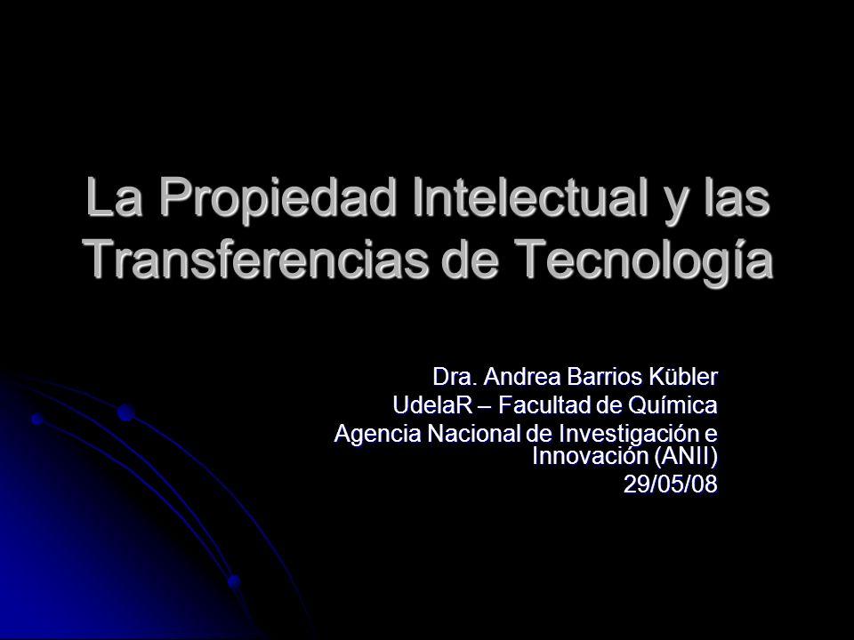 La Propiedad Intelectual y las Transferencias de Tecnología