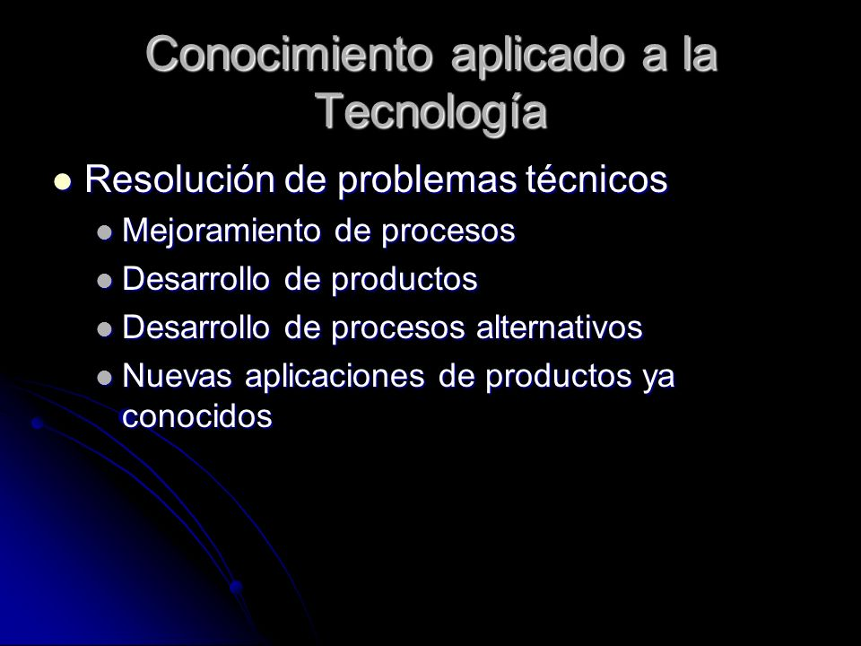 Conocimiento aplicado a la Tecnología