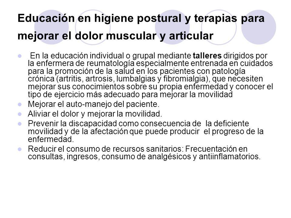 Educación en higiene postural y terapias para mejorar el dolor muscular y articular
