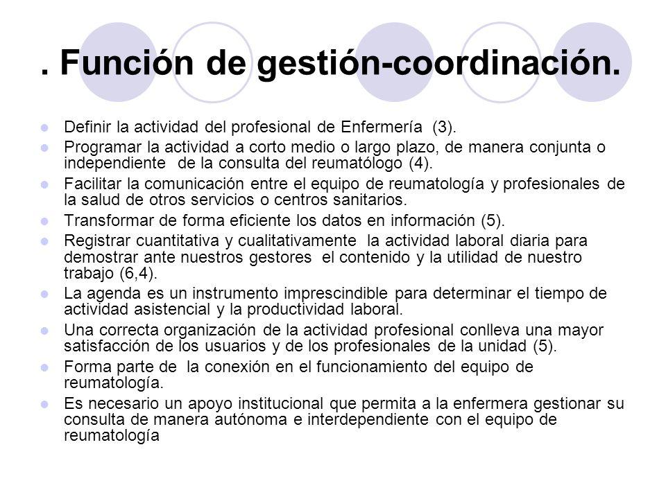 . Función de gestión-coordinación.