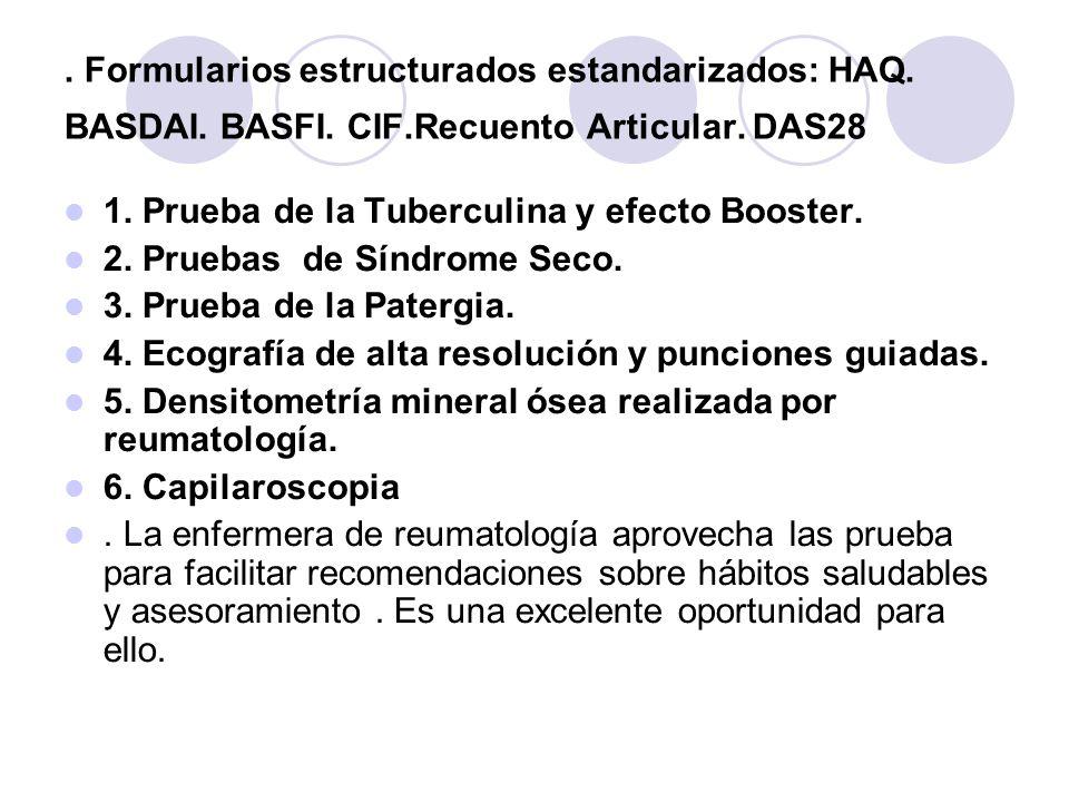 Formularios estructurados estandarizados: HAQ. BASDAI. BASFI. CIF
