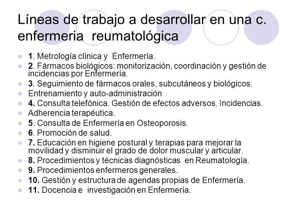 Líneas de trabajo a desarrollar en una c. enfermeria reumatológica