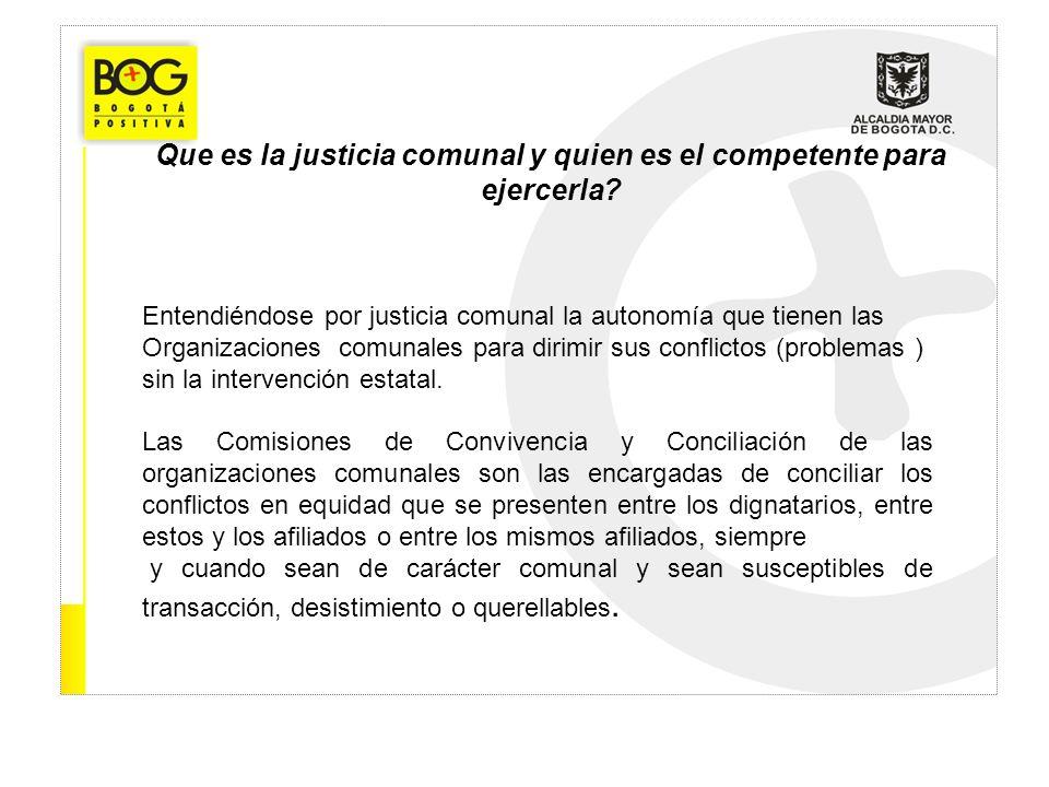 Que es la justicia comunal y quien es el competente para ejercerla