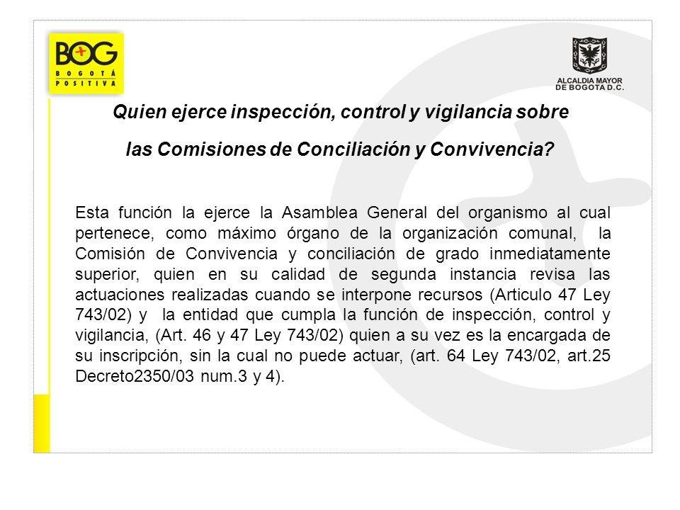 Quien ejerce inspección, control y vigilancia sobre las Comisiones de Conciliación y Convivencia
