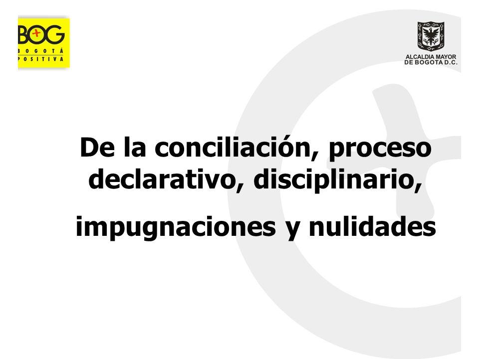De la conciliación, proceso declarativo, disciplinario,