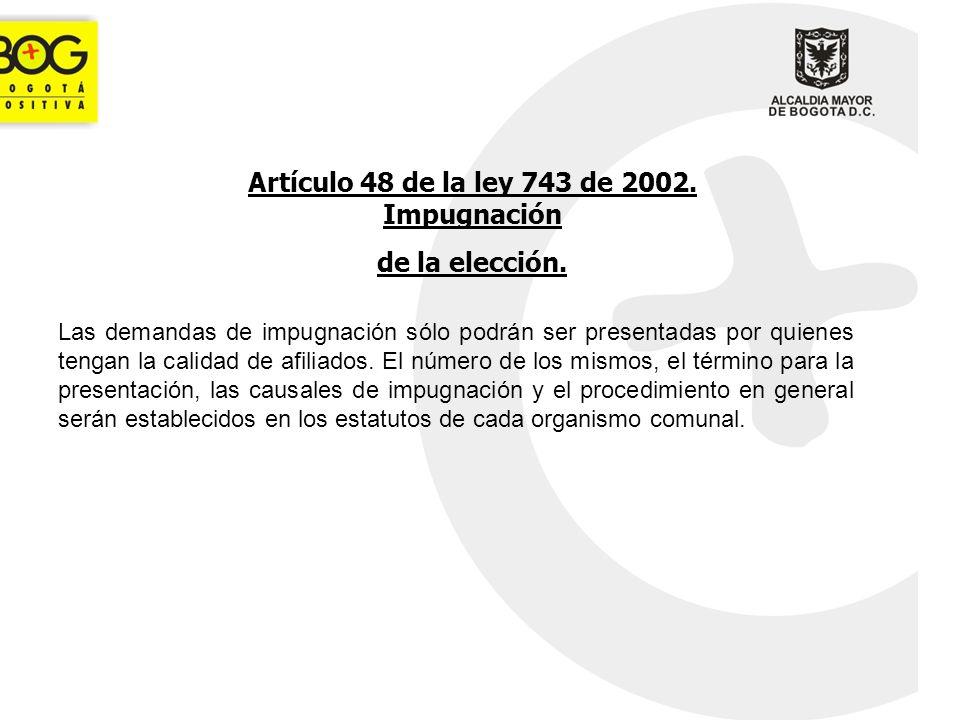 Artículo 48 de la ley 743 de 2002. Impugnación
