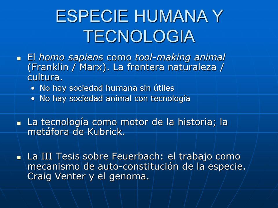 ESPECIE HUMANA Y TECNOLOGIA