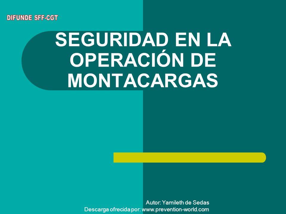 SEGURIDAD EN LA OPERACIÓN DE MONTACARGAS
