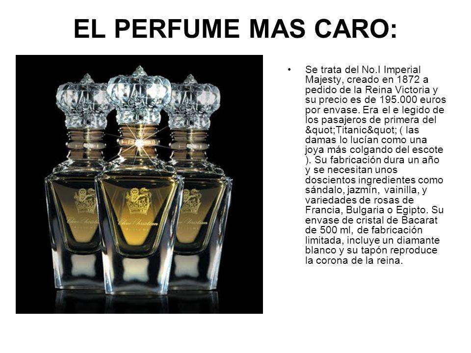EL PERFUME MAS CARO: