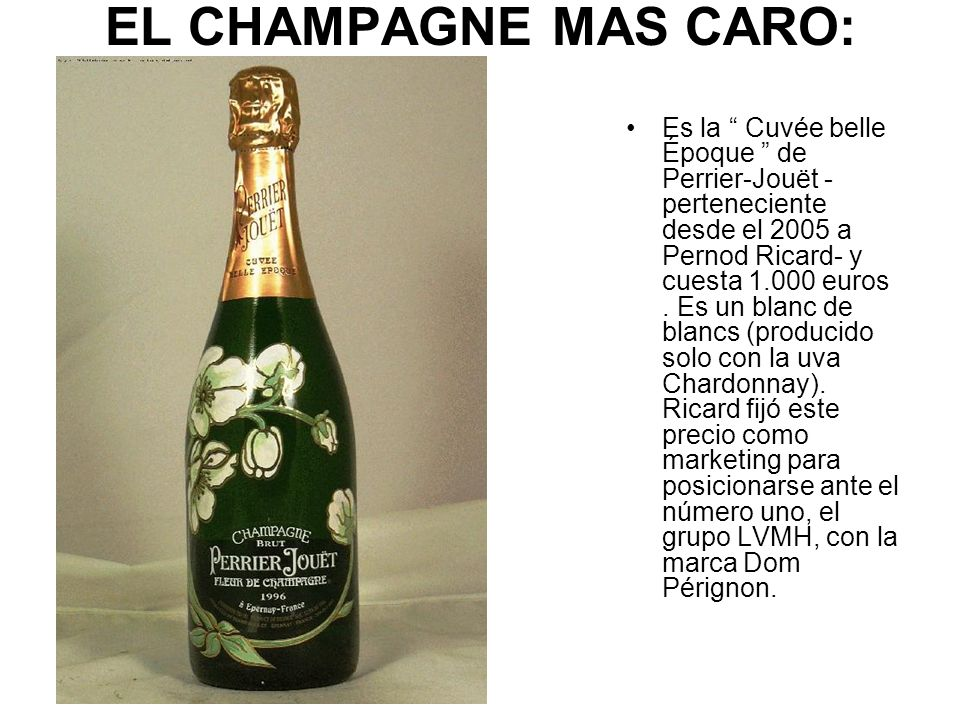 EL CHAMPAGNE MAS CARO: