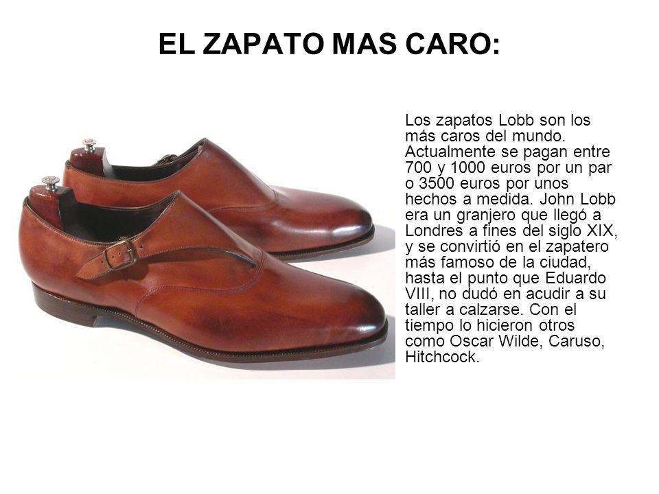 EL ZAPATO MAS CARO: