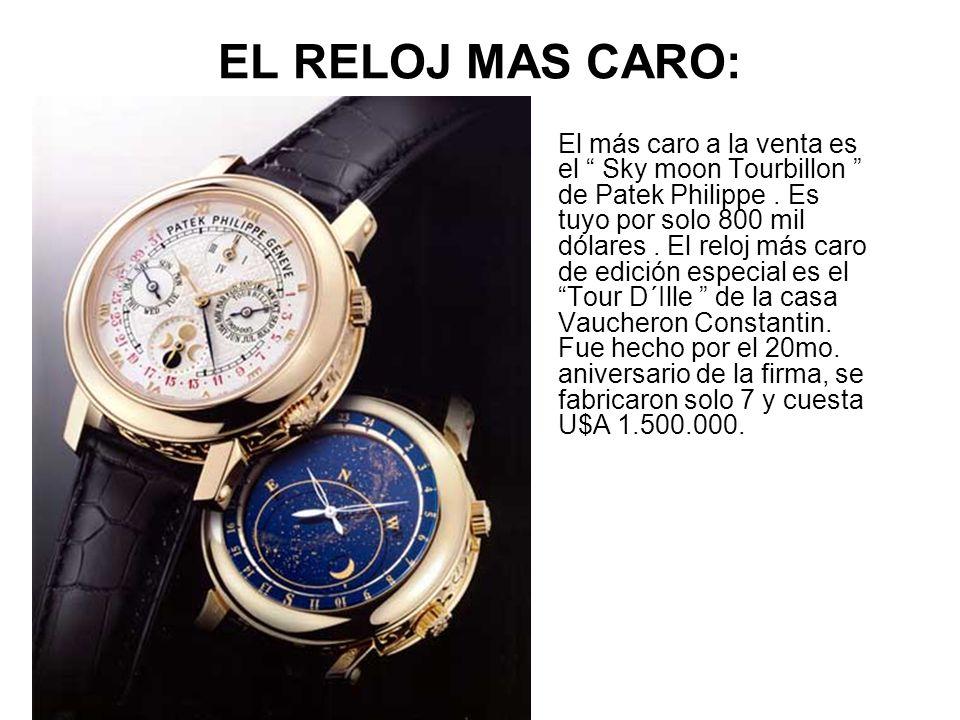 EL RELOJ MAS CARO: