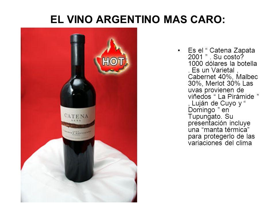EL VINO ARGENTINO MAS CARO: