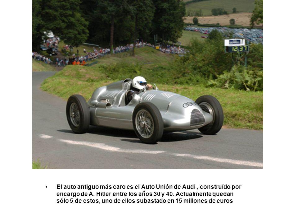 El auto antiguo más caro es el Auto Unión de Audi , construído por encargo de A.