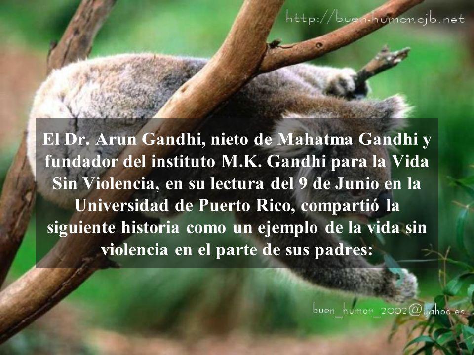 El Dr. Arun Gandhi, nieto de Mahatma Gandhi y fundador del instituto M