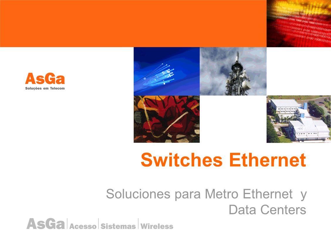 Soluciones para Metro Ethernet y Data Centers