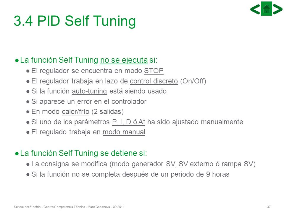 3.4 PID Self Tuning La función Self Tuning no se ejecuta si: