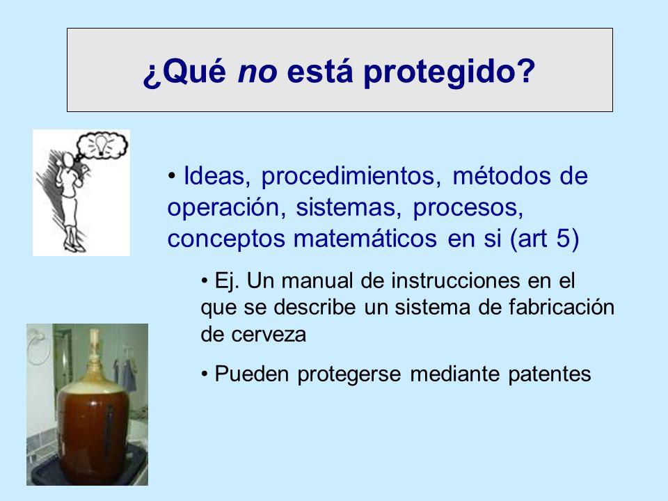 ¿Qué no está protegido Ideas, procedimientos, métodos de operación, sistemas, procesos, conceptos matemáticos en si (art 5)