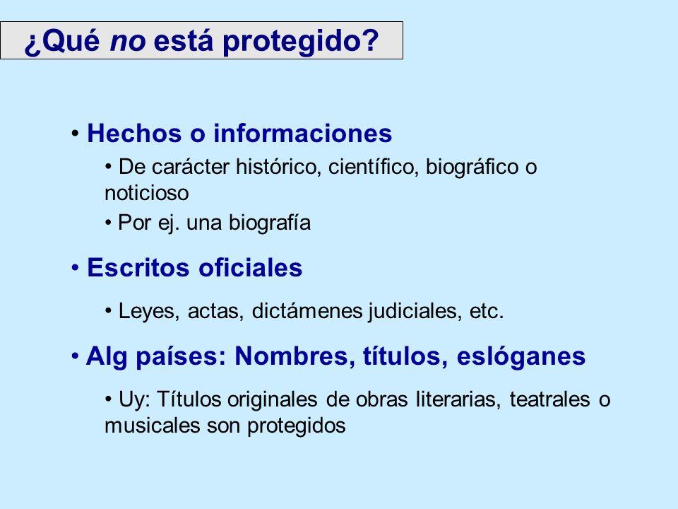 ¿Qué no está protegido Hechos o informaciones Escritos oficiales