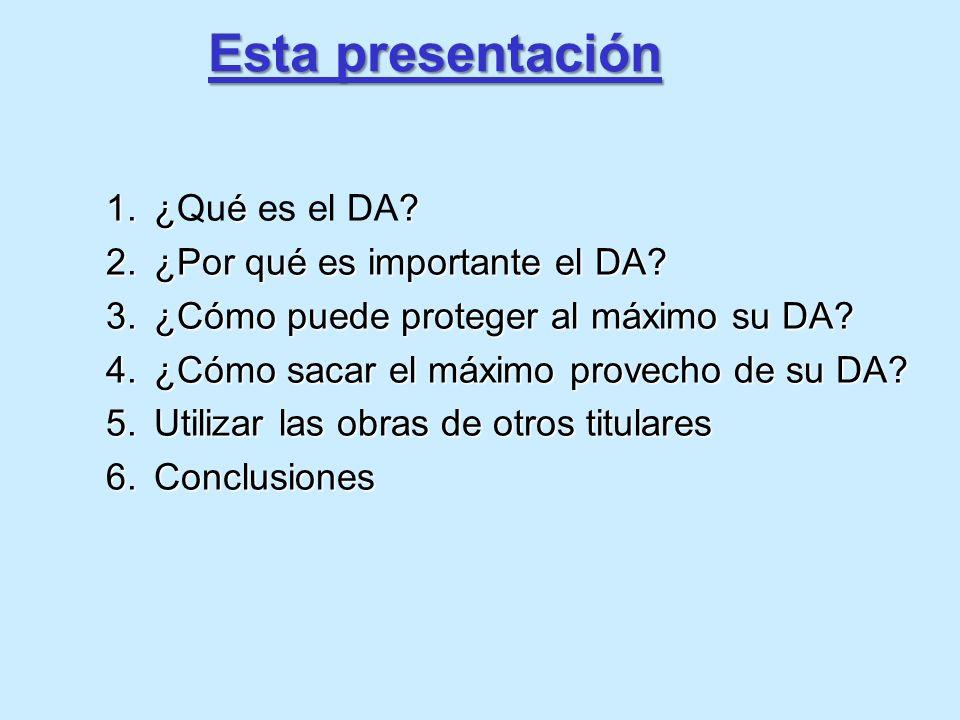 Esta presentación ¿Qué es el DA ¿Por qué es importante el DA