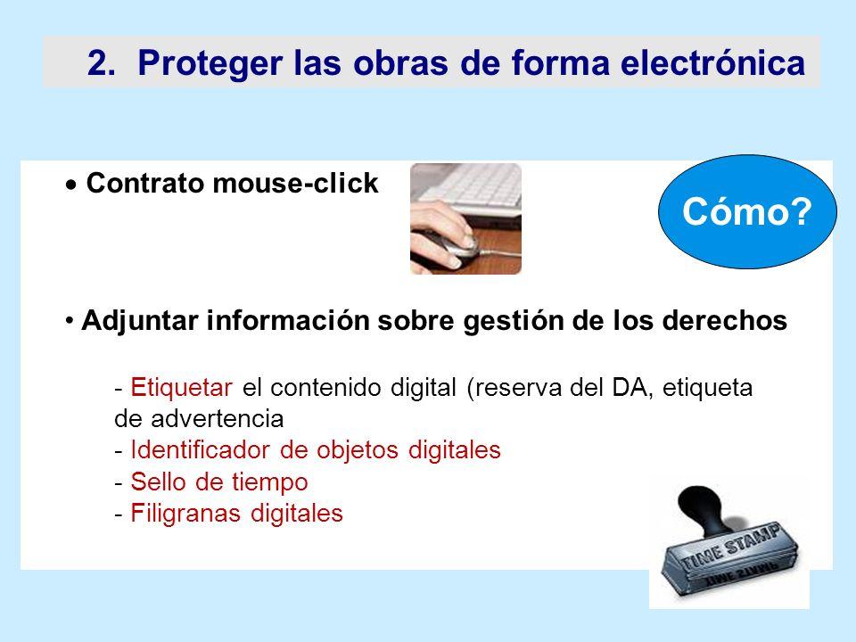 Cómo 2. Proteger las obras de forma electrónica Contrato mouse-click