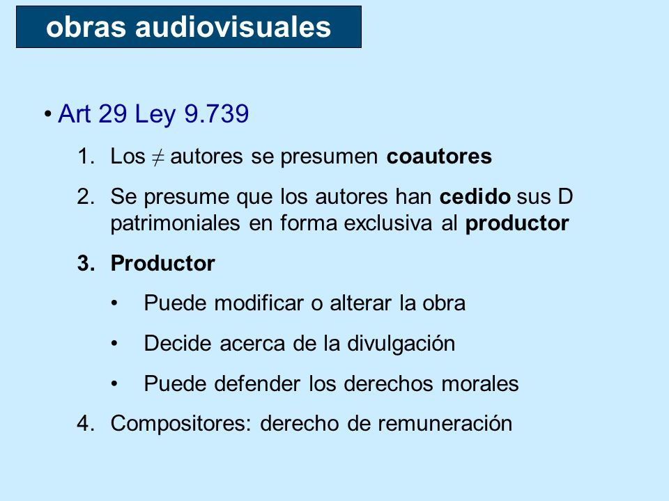 obras audiovisuales Art 29 Ley 9.739