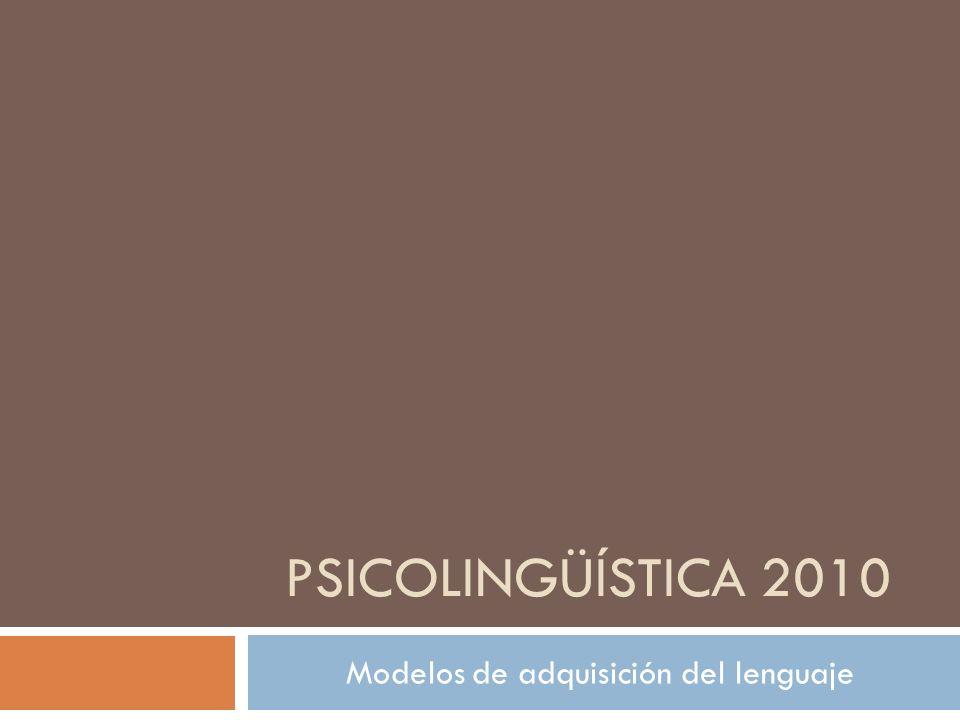 Modelos de adquisición del lenguaje