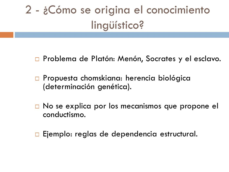 2 - ¿Cómo se origina el conocimiento lingüístico