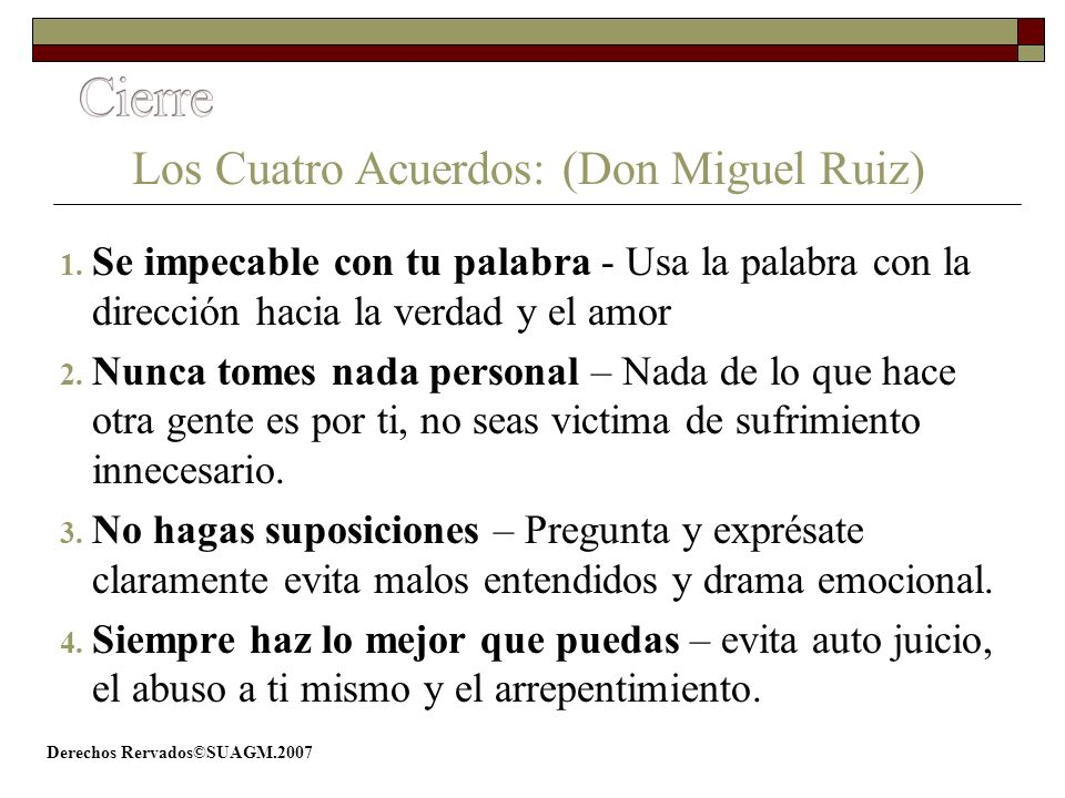 Los Cuatro Acuerdos: (Don Miguel Ruiz)