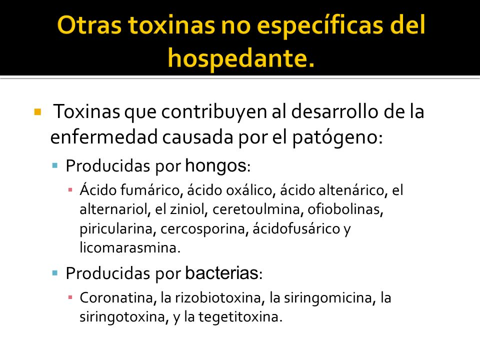 Otras toxinas no específicas del hospedante.