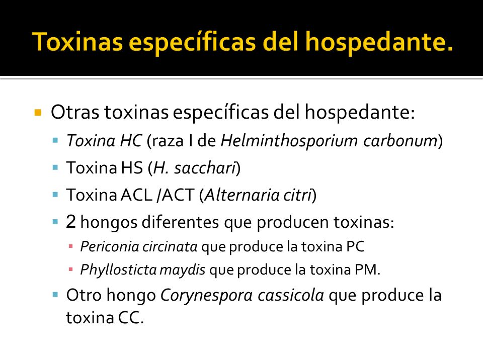 Toxinas específicas del hospedante.