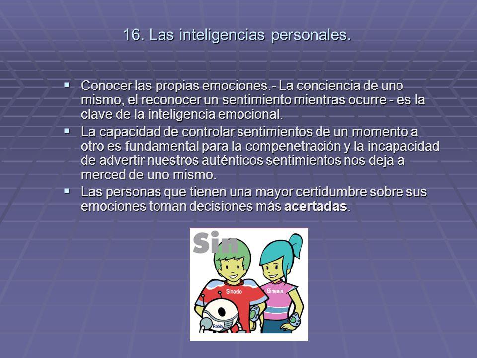 16. Las inteligencias personales.