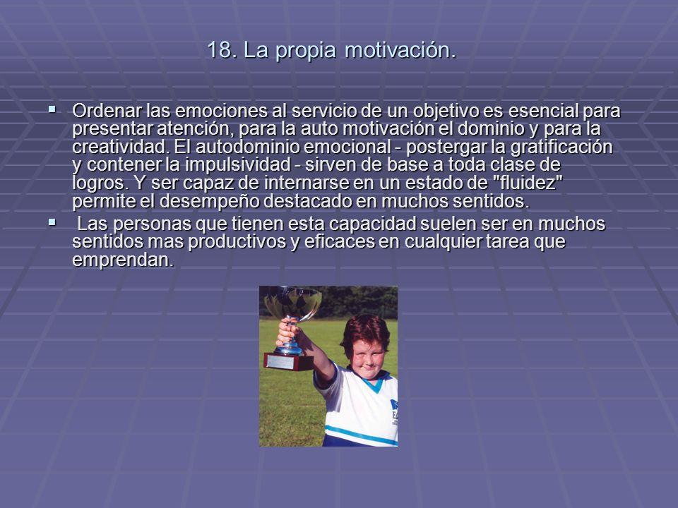 18. La propia motivación.