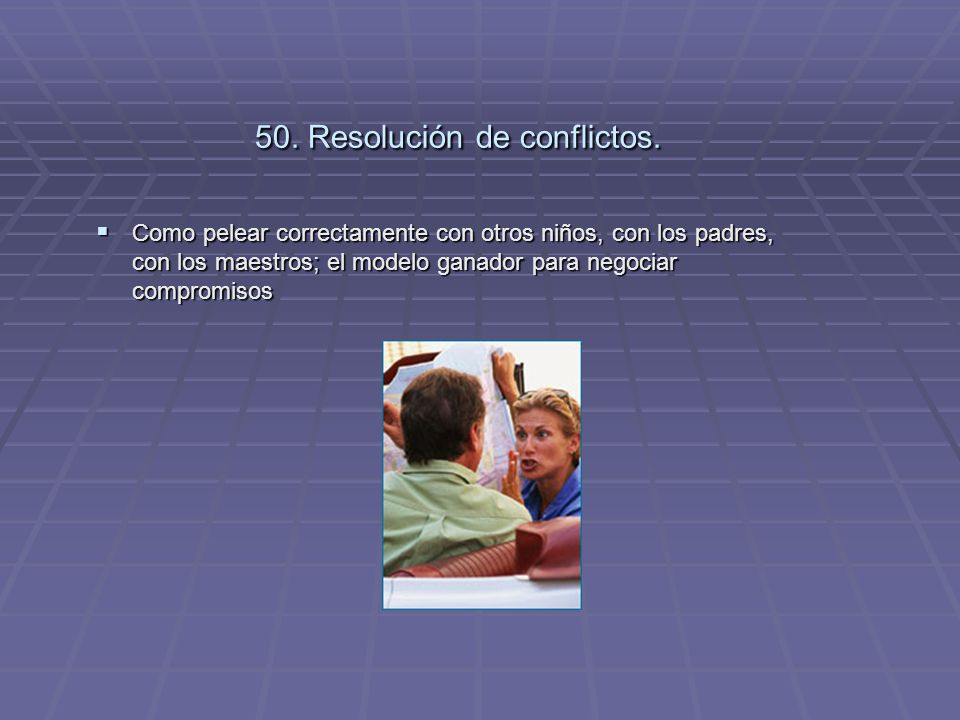 50. Resolución de conflictos.