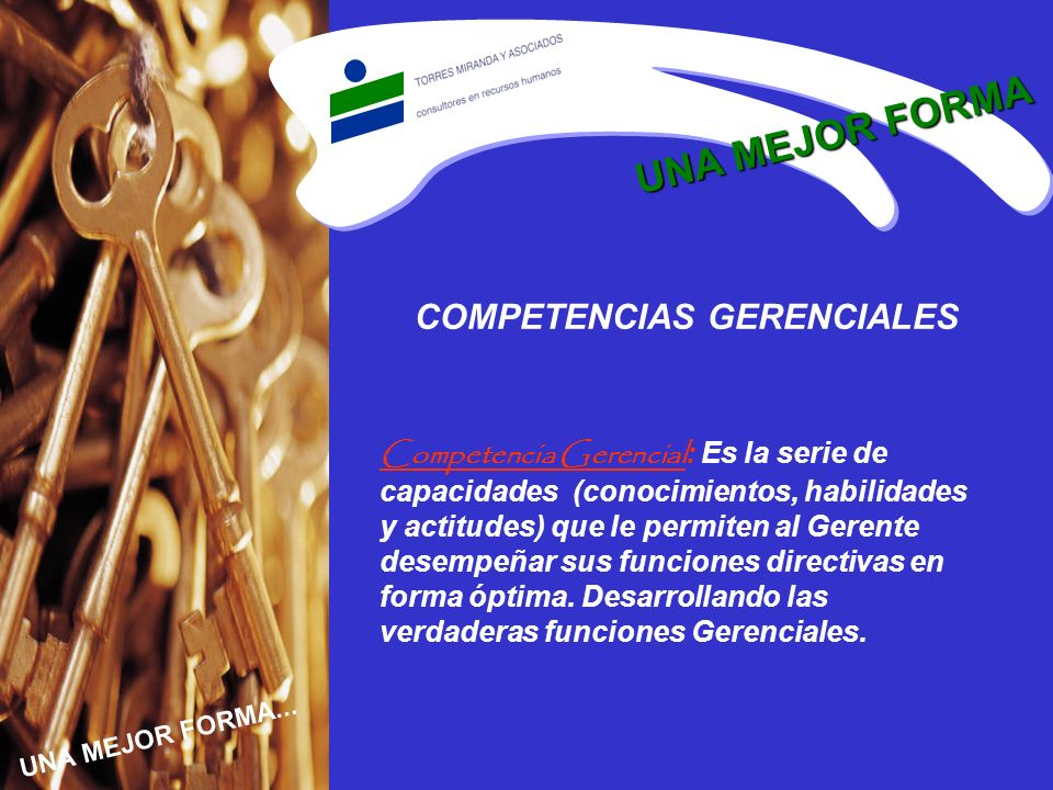 UNA MEJOR FORMA COMPETENCIAS GERENCIALES