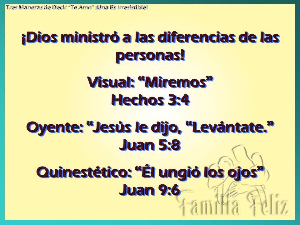 ¡Dios ministró a las diferencias de las personas!
