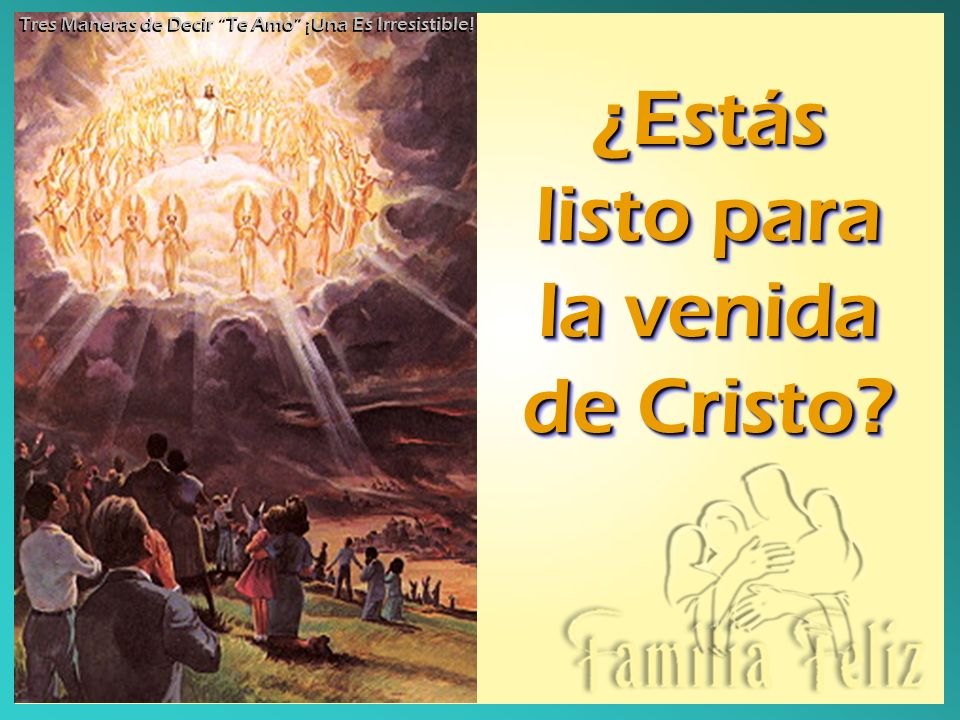 ¿Estás listo para la venida de Cristo