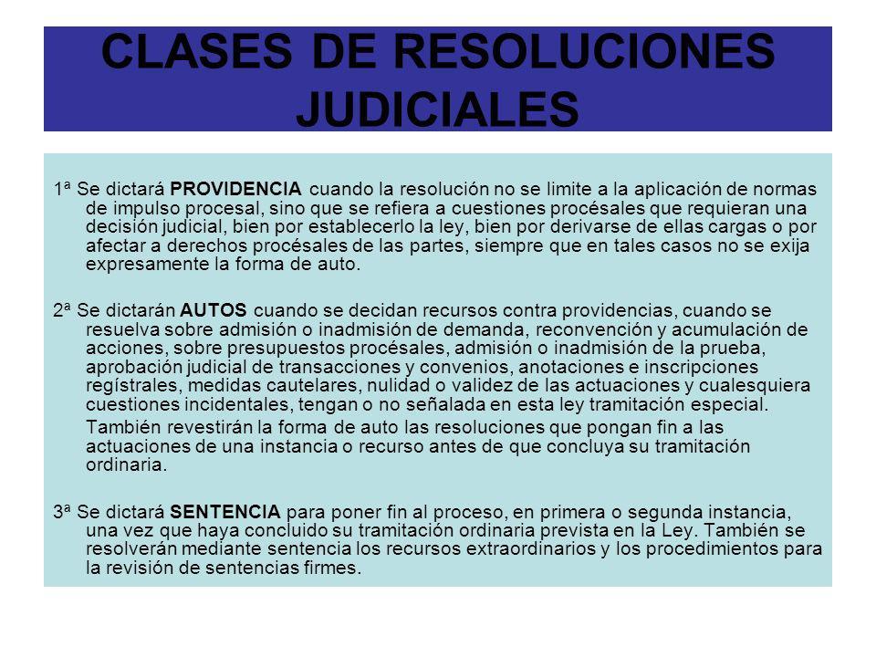 CLASES DE RESOLUCIONES JUDICIALES