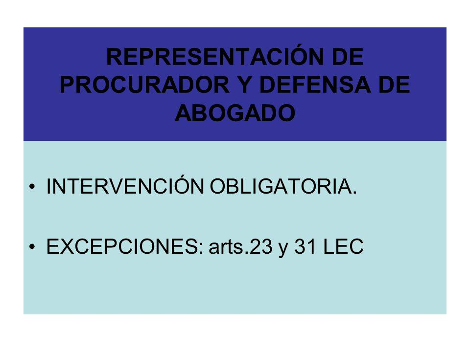 REPRESENTACIÓN DE PROCURADOR Y DEFENSA DE ABOGADO