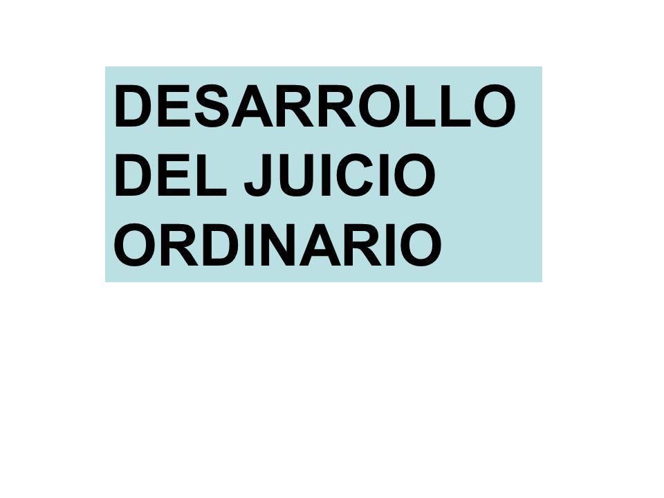 DESARROLLO DEL JUICIO ORDINARIO