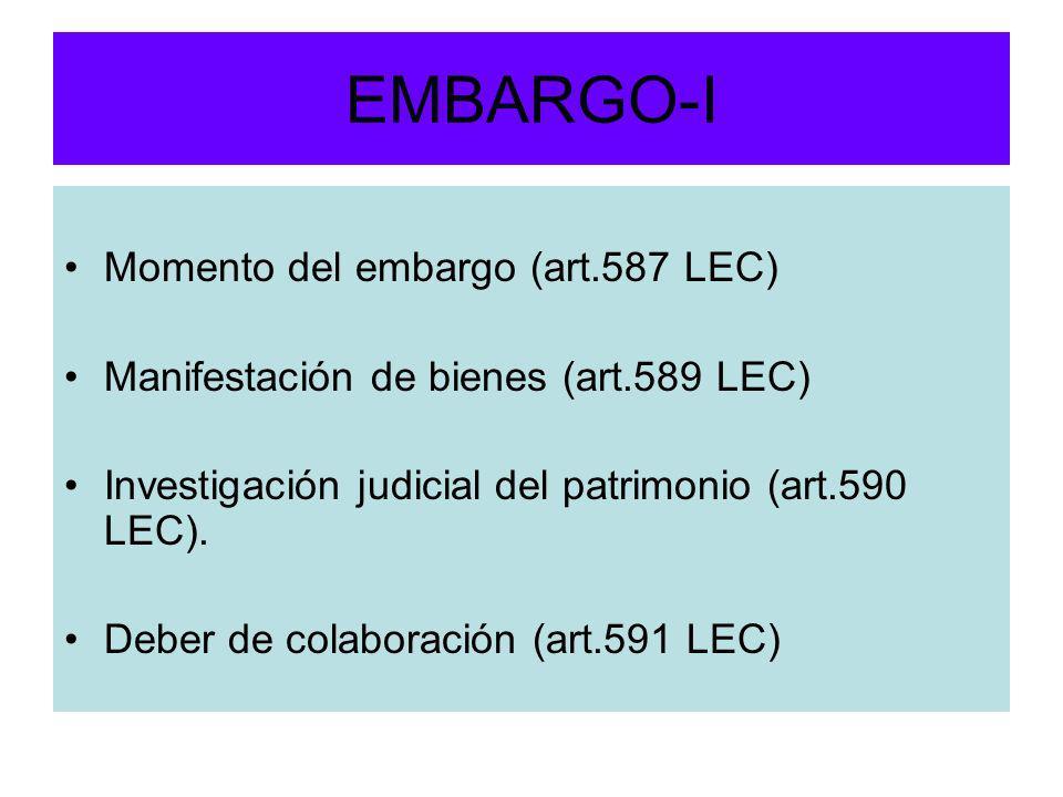 EMBARGO-I Momento del embargo (art.587 LEC)