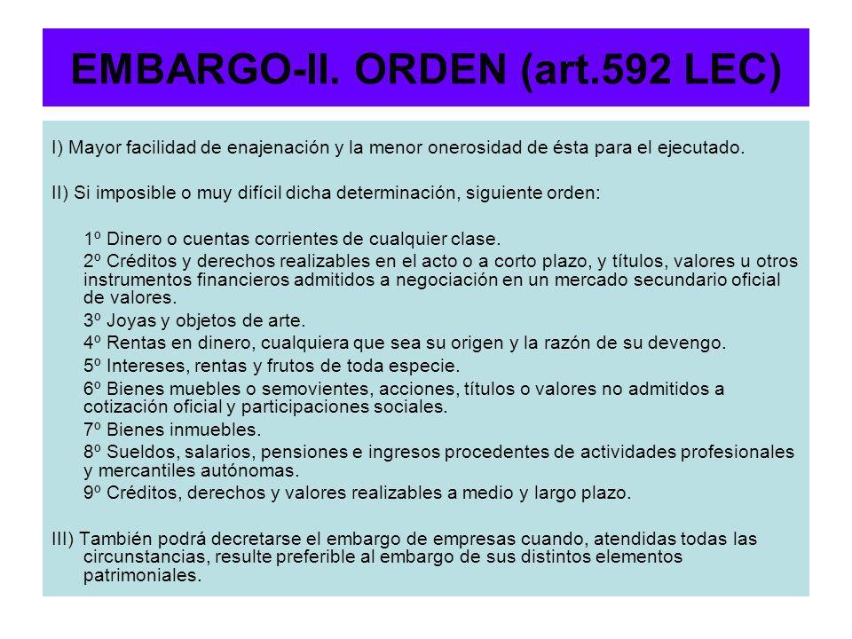 EMBARGO-II. ORDEN (art.592 LEC)