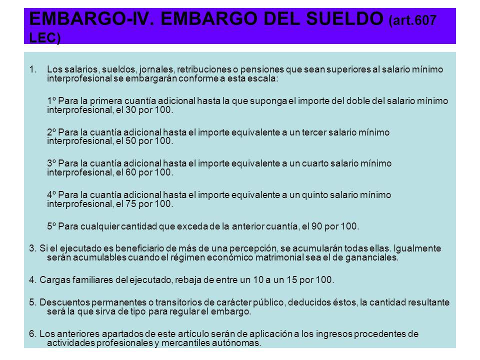 EMBARGO-IV. EMBARGO DEL SUELDO (art.607 LEC)