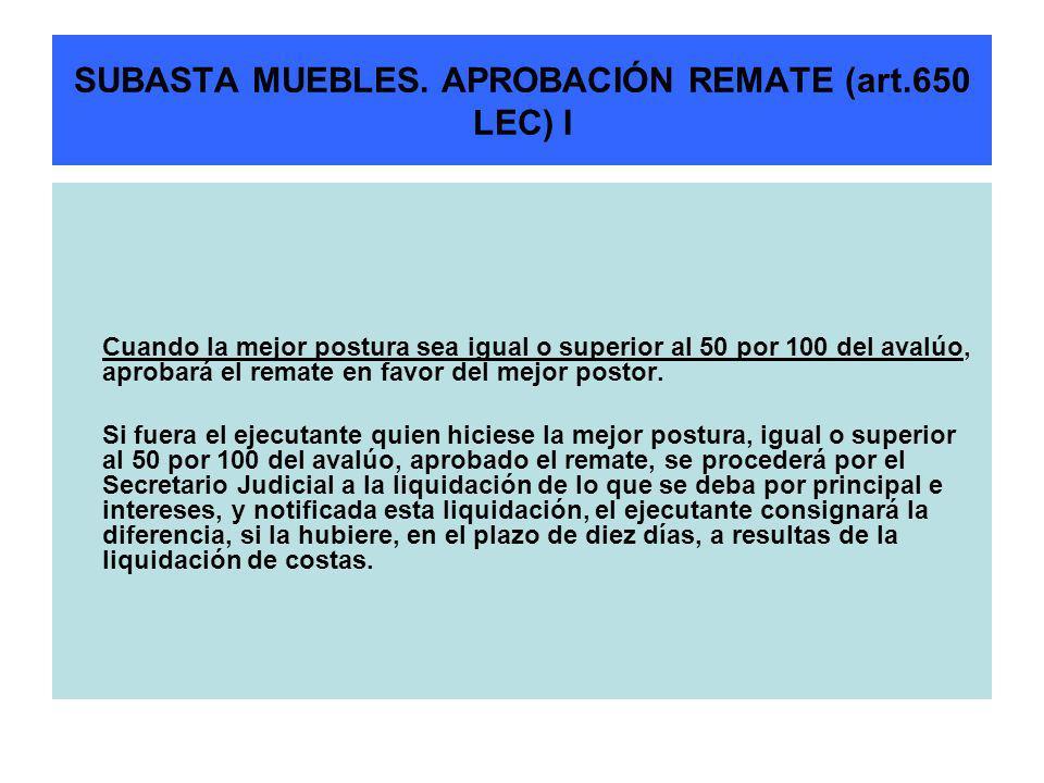 SUBASTA MUEBLES. APROBACIÓN REMATE (art.650 LEC) I