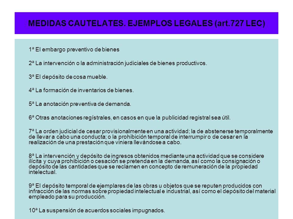 MEDIDAS CAUTELATES. EJEMPLOS LEGALES (art.727 LEC)