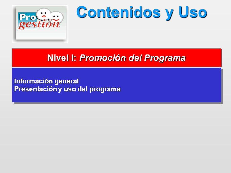 Nivel I: Promoción del Programa