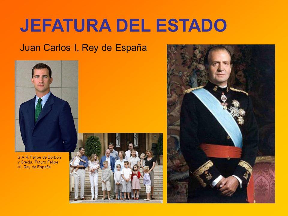 JEFATURA DEL ESTADO Juan Carlos I, Rey de España