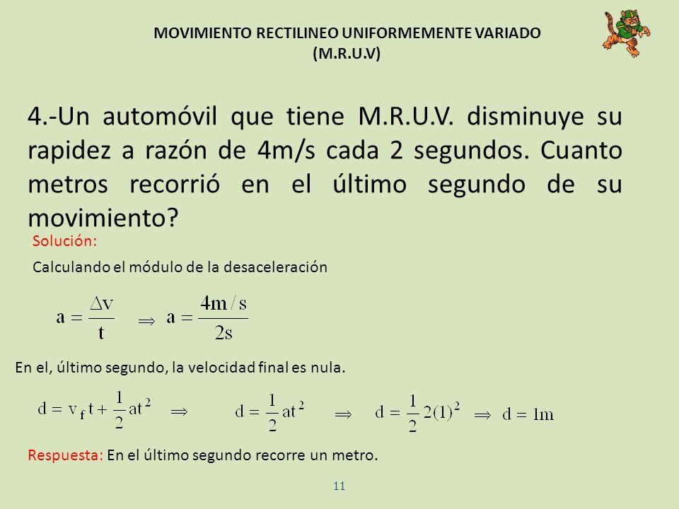 MOVIMIENTO RECTILINEO UNIFORMEMENTE VARIADO (M.R.U.V)